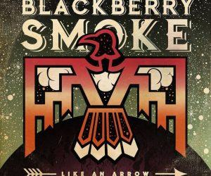 Blackberry-Smoke-–-Like-An-Arrow-940x940